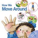 How We Move Around