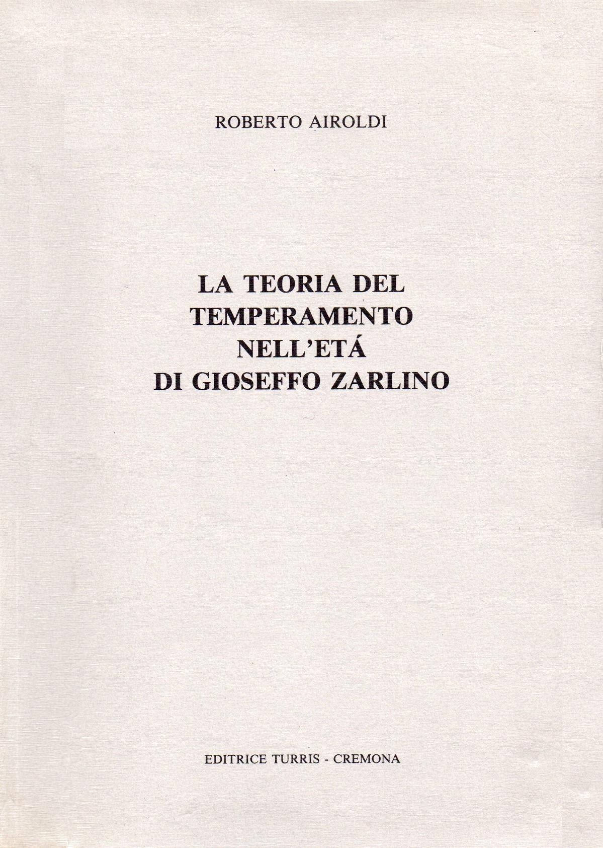 La teoria del temperamento nell'eta di Gioseffo Zarlino