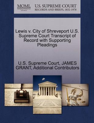 Lewis V. City of Shreveport U.S. Supreme Court Transcript of Record with Supporting Pleadings