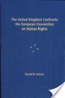 The United Kingdom Confronts the European Convention on Human Rights
