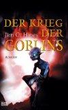 Der Krieg der Goblin...