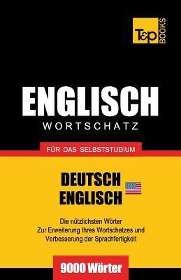 Englischer Wortschatz (AM) für das Selbststudium - 9000 Wörter