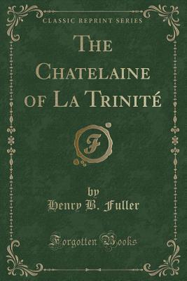 The Chatelaine of La...