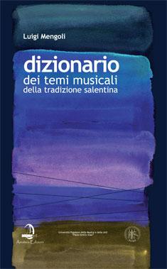 Dizionario dei temi musicali della tradizione salentina