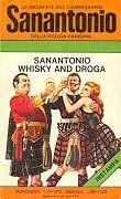 Sanantonio whisky and droga