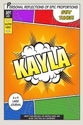 Superhero Kayla Journal
