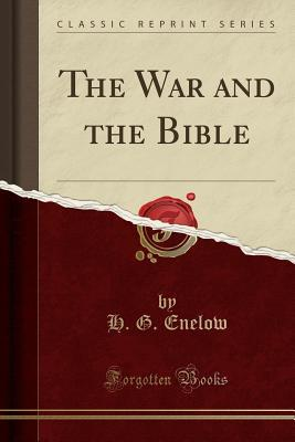 The War and the Bible (Classic Reprint)