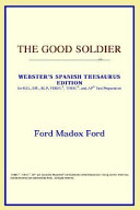 The Good Soldier (Webster's Spanish Thesaurus Edition)
