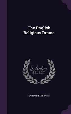 The English Religious Drama