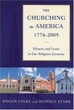 The Churching Of America, 1776-2005