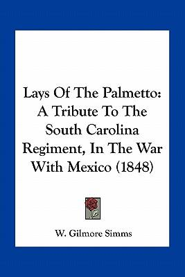 Lays of the Palmetto