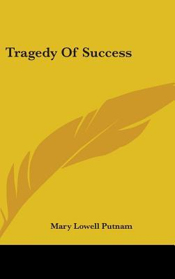 Tragedy of Success
