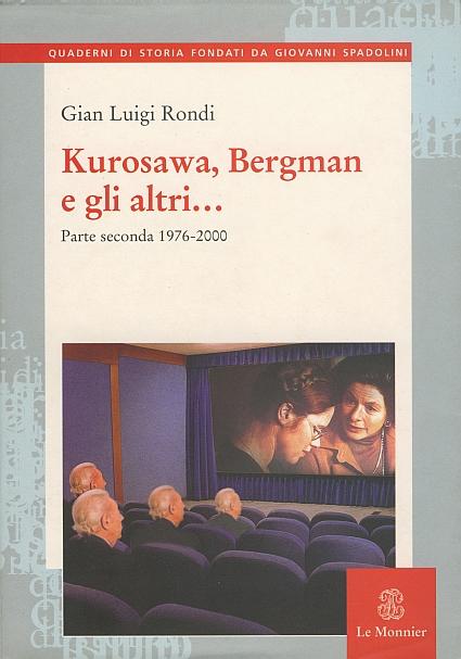 Kurosawa, Bergman e ...