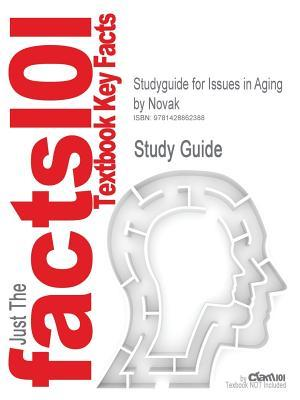 Outlines & Highlights for Issues in Aging
