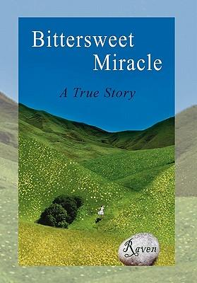 Bittersweet Miracle