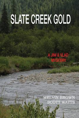 Slate Creek Gold