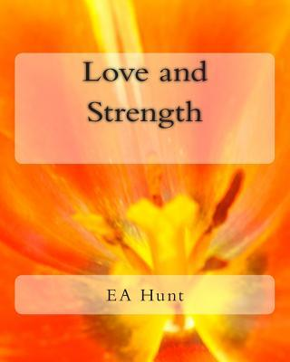 Love and Strength