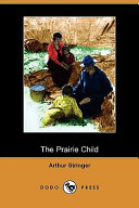 The Prairie Child (Dodo Press)