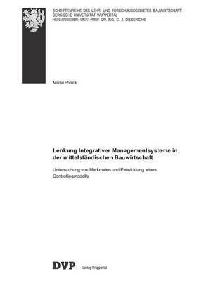 Lenkung Integrativer Managementsysteme in der mittelständischen Bauwirtschaft