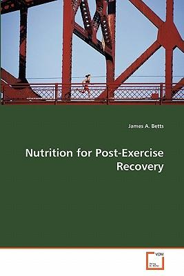 Nutrition for Post-Exercise Recovery