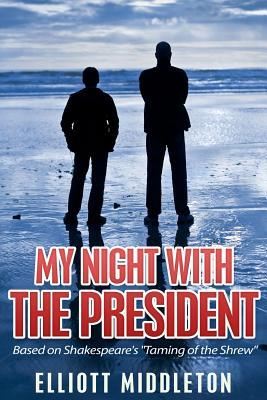 My Night With the President