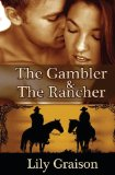 The Gambler and the Rancher