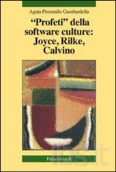 Profeti della software culture