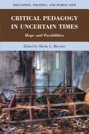 Critical Pedagogy in Uncertain Times