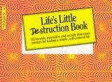 Life's little destruction book