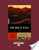 The Great Wall (Large Print 16pt)