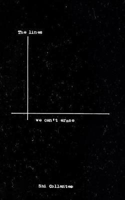 The Lines We Can't Erase
