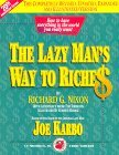 The Lazy Man's Way to Riche$