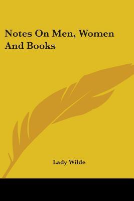 Notes on Men, Women and Books