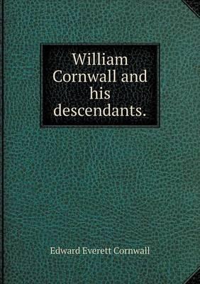 William Cornwall and His Descendants