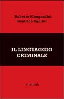 Il linguaggio criminale
