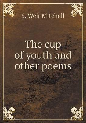 The Cup of Youth and Other Poems