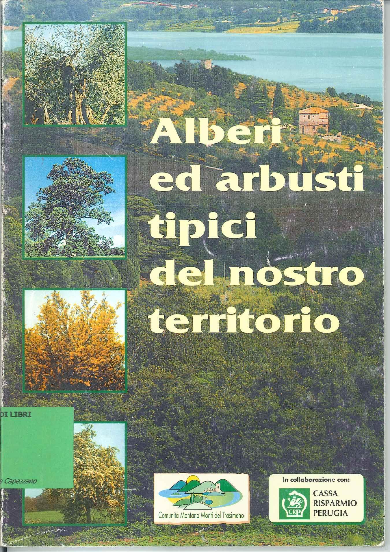 Alberi ed arbusti del nostro territorio