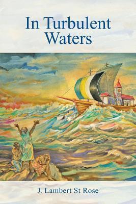In Turbulent Waters