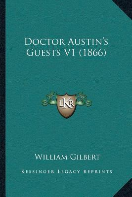 Doctor Austina Acentsacentsa A-Acentsa Acentss Guests V1 (1866)