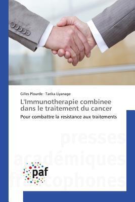 L'Immunotherapie Combinee Dans le Traitement du Cancer