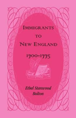 Immigrants to New England, 1700-1775