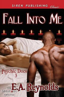 Fall Into Me [Psychic Docs 3]