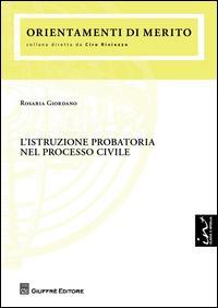L'istruzione probatoria nel processo civile
