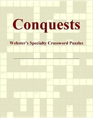 Conquests - Webster's Specialty Crossword Puzzles