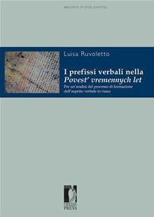 I prefissi verbali nella Povest' vremennych let. Per un'analisi del processo di formazione dell'aspetto verbale in russo