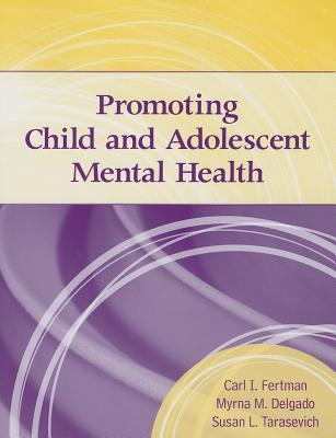 Promoting Child and Adolescent Mental Health