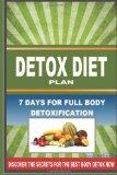 DETOX DIET PLAN - 7 Days for Full Body Detoxification