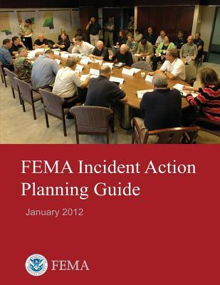 Fema Incident Action Planning Guide