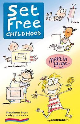 Set Free Childhood