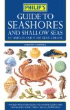 Philip's guide to seashores and shallow seas of Britain and Northern Europe